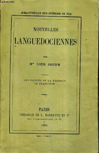 NOUVELLES LANGUEDOCIENNES - LES FIANCES DE LA GARDIOLE LE FRANCIMAN.