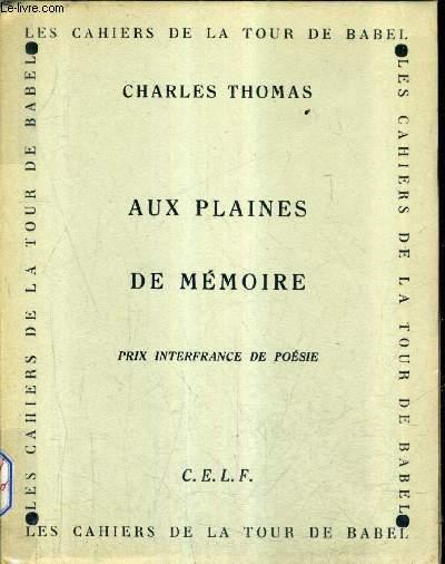 AUX PLAINES DE MEMOIRE - PRIX INTERFRANCE DE POESIE.