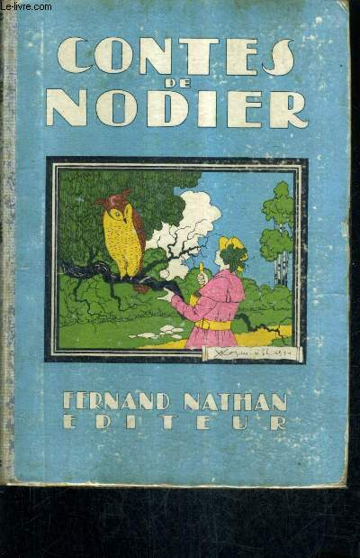 CONTES DE NODIER - ADAPTATION DE GISELE VALLEREY - NOUVELLE EDITION.