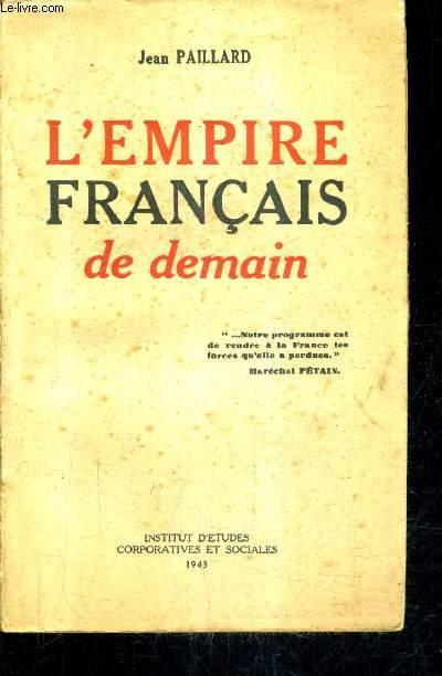 L'EMPIRE FRANCAIS DE DEMAIN.