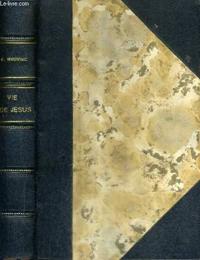 VIE DE JESUS - ILLUSTREE AVEC DES GRAVURES SUR BOIS DE LA BIBLE DE BARTHELEMI HONORATI .