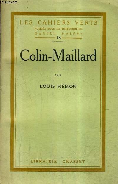 COLIN MAILLARD - LES CAHIERS VERTS N°34.