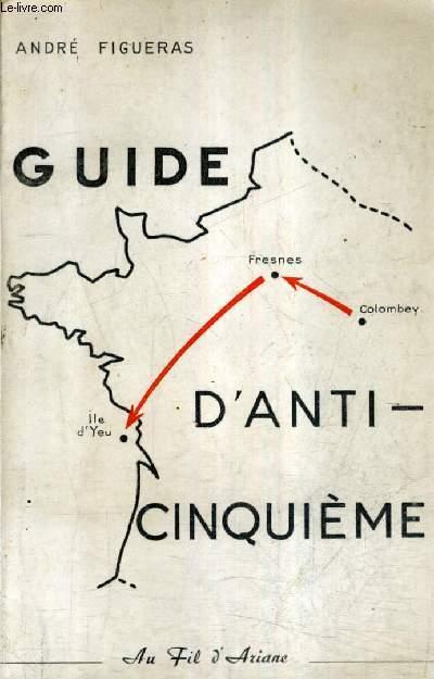 GUIDE D'ANTI-CINQUIEME.