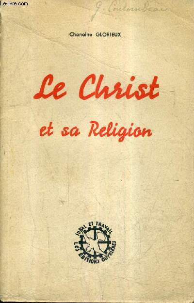 LE CHRIST ET SA RELIGION - SIMPLE EXPOSE.