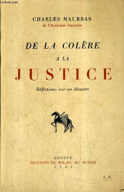 DE LA COLERE A LA JUSTICE - REFLEXIONS SUR UN DESASTRE.