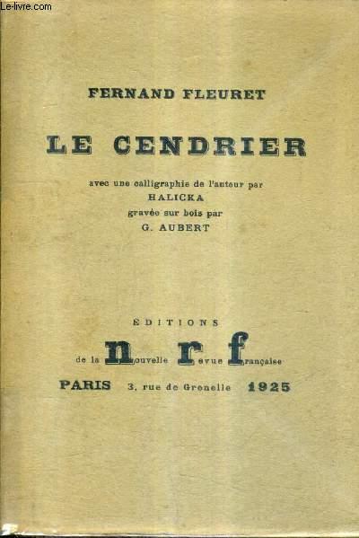 LE CENDRIER AVEC UNE CALLIGRAPHIE DE L'AUTEUR PAR HALICKA GRAVEE SUR BOIS PAR G.AUBERT.