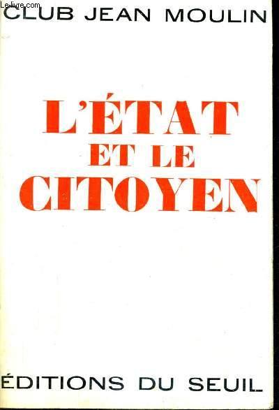 L'ETAT ET LE CITOYEN.