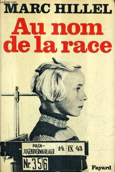 AU NOM DE LA RACE.