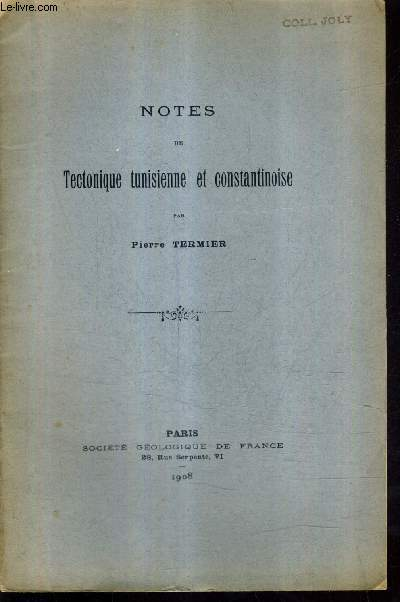 NOTES DE TECTONIQUE TUN ISIENNE ET CONSTANTINOISE.