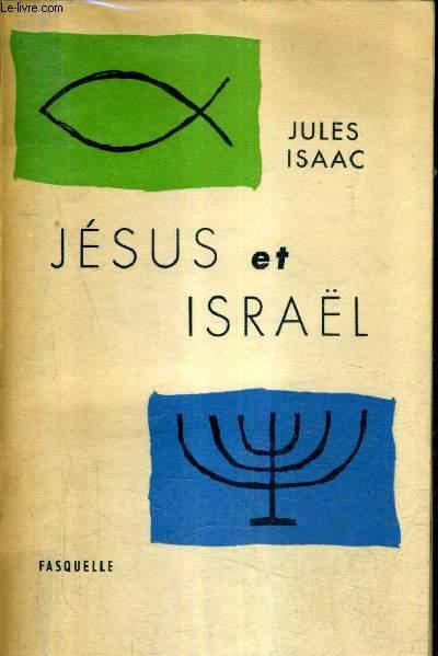 JESUS ET ISRAEL - NOUVELLE EDITION.