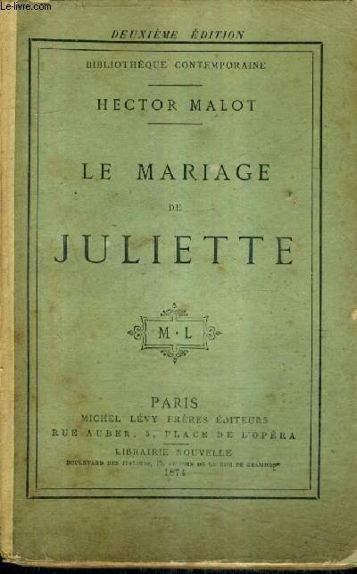 LE MARIAGE DE JULIETTE