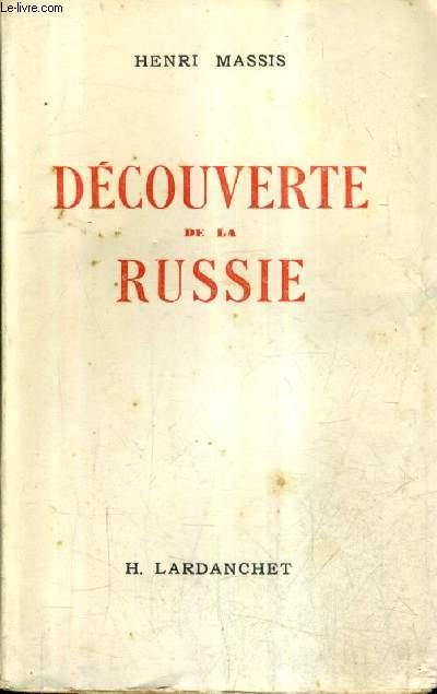 DECOUVERTE DE LA RUSSIE.
