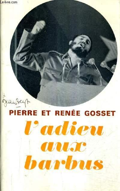 L'ADIEU AUX BARBUS.