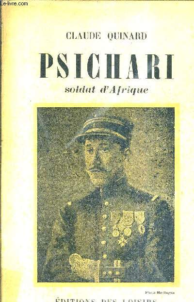 PSICHARI SOLDAT D'AFRIQUE.