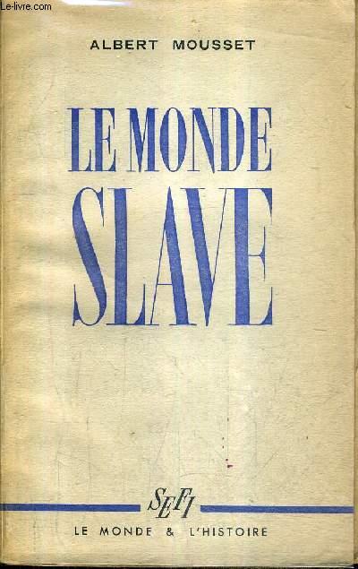 LE MONDE SLAVE.