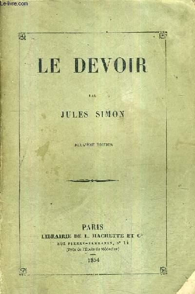 LE DEVOIR / 2E EDITION.