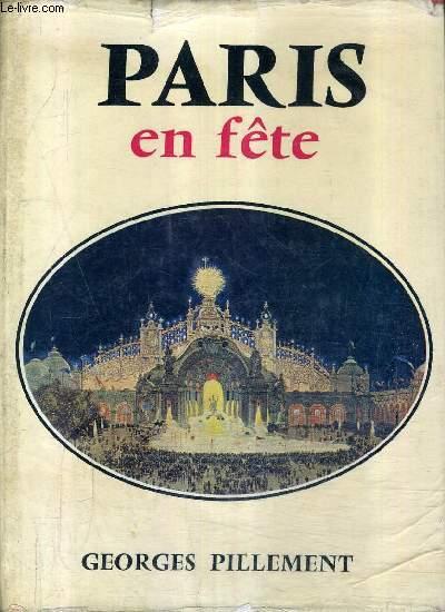 PARIS EN FETE.