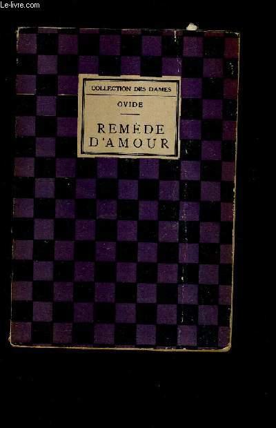 REMEDE D'AMOUR / COLLECTION DES DAMES.