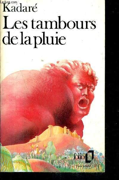 LES TAMBOURS DE LA PLUIE.