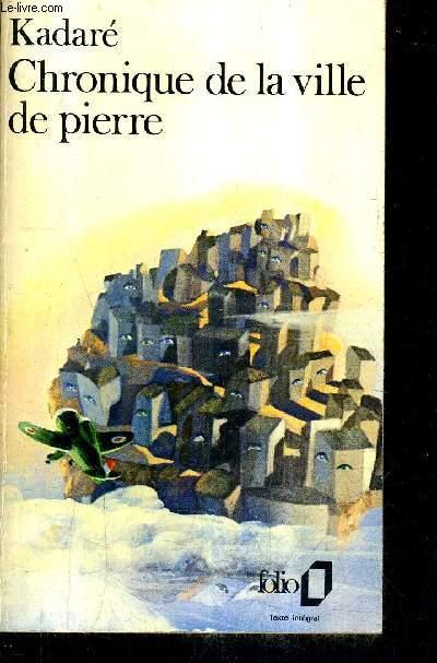 CHRONIQUE DE LA VILLE DE PIERRE.