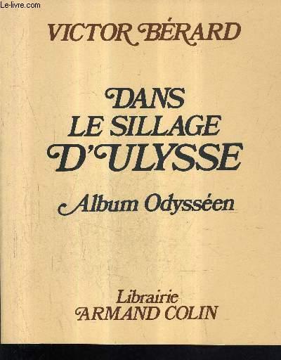 DANS LE SILLAGE D'ULYSSE - ALBUM ODYSSEN.