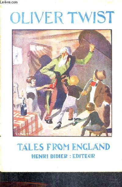OLIVER TWIST - TALES FROM ENGLAND 3RD DEGREE N°8 / 4TH EDITION.