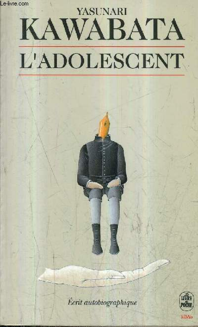 L'ADOLESCENT - RECITS AUTOBIOGRAPHIQUES / COLLECTION LE LIVRE DE POCHE BIBLIO.