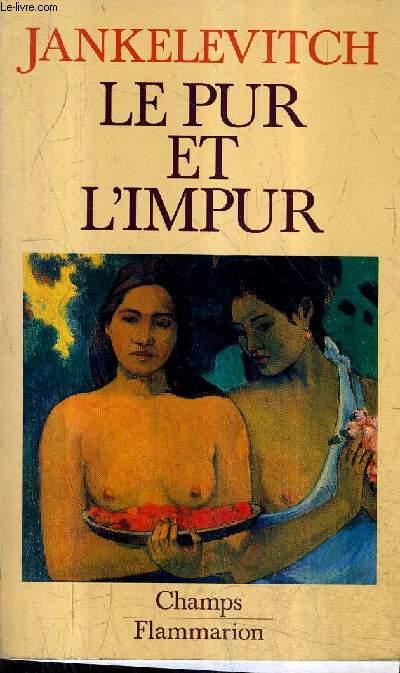 LE PUR ET L'AMOUR / COLLECTION CHAMPS N°37.
