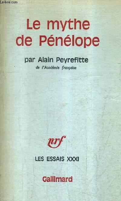 LE MYTHE DE PENELOPE - COLLECTION  LES ESSAI XXXI / NOUVELLE EDITION.
