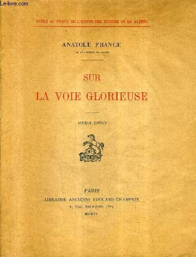 SUR LA VOIE GLORIEUSE / 10E EDITION.