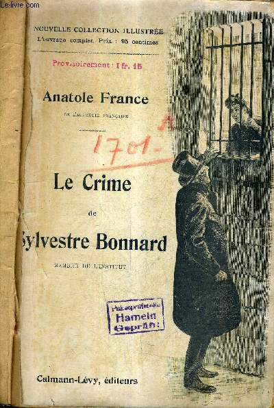 LE CRIME DE SYLVESTRE BONNARD / NOUVELLE COLLECTION ILLUSTREE.