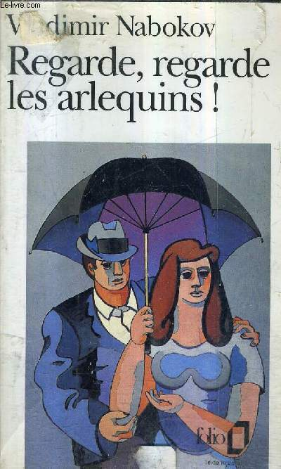 REGARDE REGARDE LES ARLEQUINS ! / COLLECTION FOLIO N°2427.