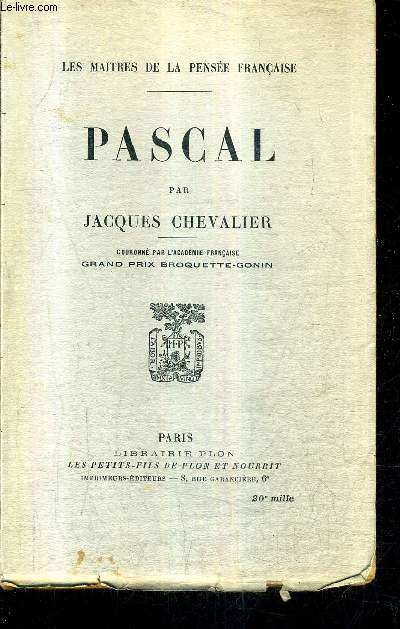 PASCAL - COLLECTION LES MAITRES DE LA PENSEE FRANCAISE.