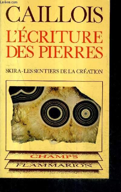 L'ECRITURE DES PIERRES / COLLECTION CHAMPS N°99.