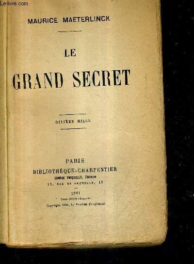 LE GRAND SECRET .