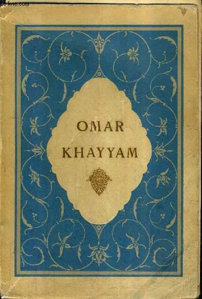 ROBAIYAT DE OMAR KHAYYAM - COLLECTION EX ORIENTE LUX.