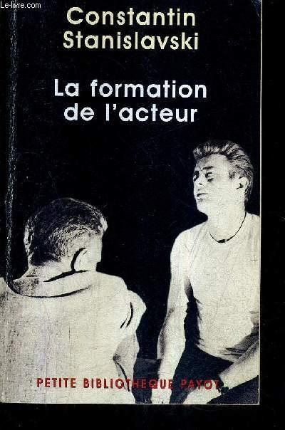 LA FORMATION DE L'ACTEUR.