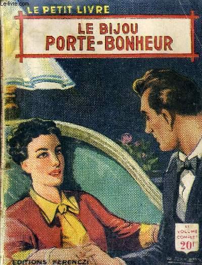 LE BIJOU PORTE BONHEUR.