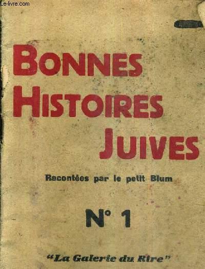 BONNE HISTOIRES JUIVES - RACONTEES PAR LE PETIT BLUM N°1 .