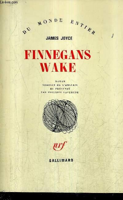 FINNEGANS WAKE / COLLECTION DU MONDE ENTIER.