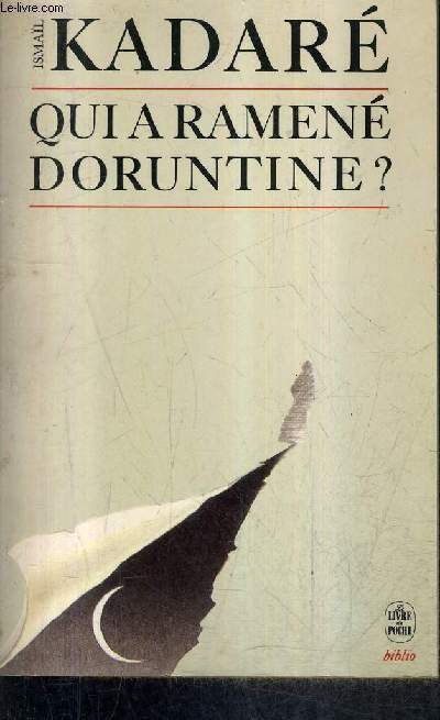 QUI A RAMENE DORUNTINE ? / COLLECTION LE LIVRE DE POCHE BIBLIO N°3089 .