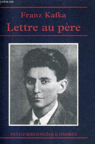 LETTRE AU PERE / COLLECTION PETITE BIBLIOTHEQUE OMBRES N°33.