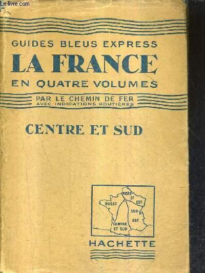 FRANCE CENTRE ET SUD RESEAUX D'ORLEANS ET DU MIDI - LES GUIDES BLEUS.