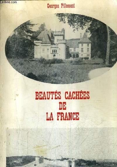 BEAUTES CACHEES DE LA FRANCE (CENTRE ET SUD).