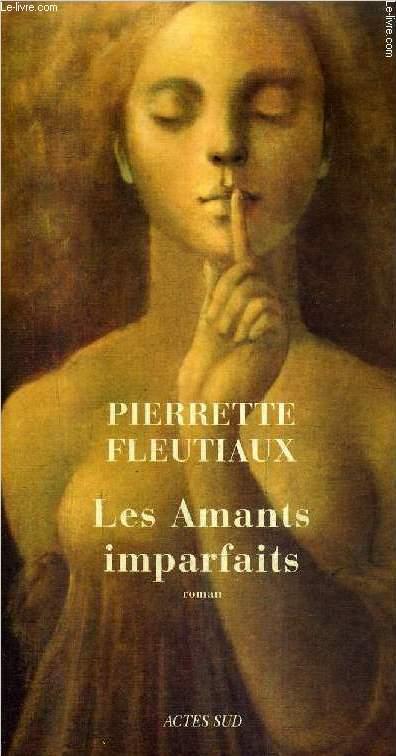 LES AMANTS IMPARFAITS - ROMAN.