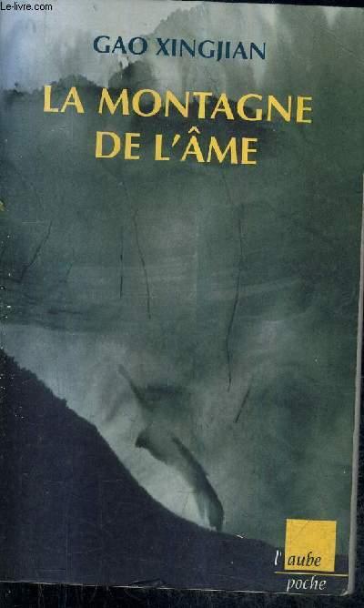 LA MONTAGNE DE L'AME.