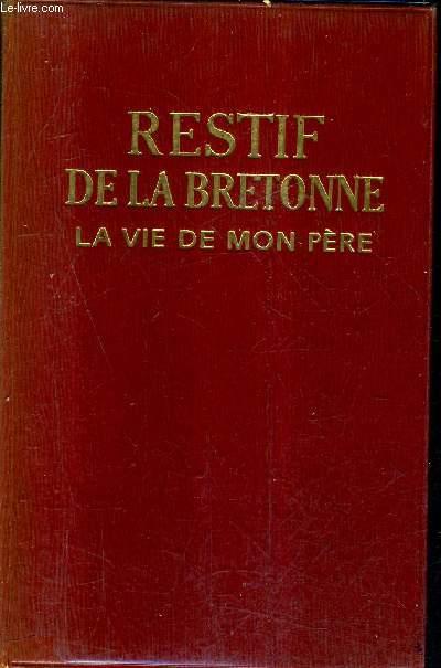 LA VIE DE MON PERE / COLLECTION DU FLAMBEAU.