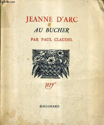 JEANNE D'ARC AU BUCHER / 7E EDITION.