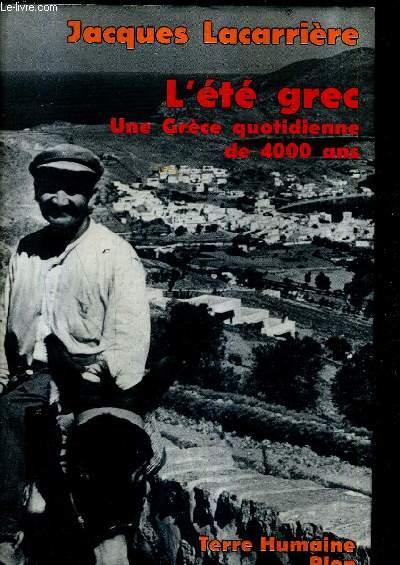 L'ETE GREC - UNE GRECE QUOTIDIENNE DE 4000 ANS / COLLECTION TERRE HUMAINE.
