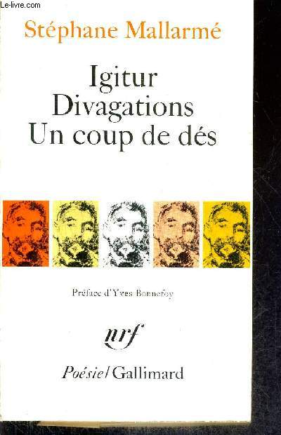 IGITUR DIVAGATIONS UN COUP DE DES / COLLECTION POESIE.